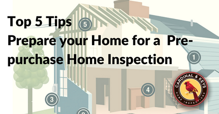Top 5 things you can do to prepare your home for a pre-purchase Home Inspection