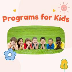 Programs for kids!