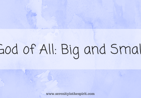 God of All: Big and Small