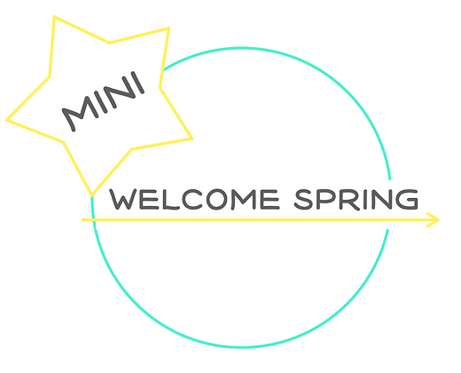 Let's Go Welcome Spring MINI