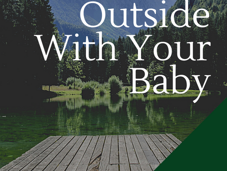 28 Things To Do Outside With Your Baby