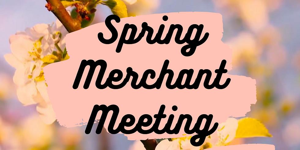 Spring Merchant Meeting