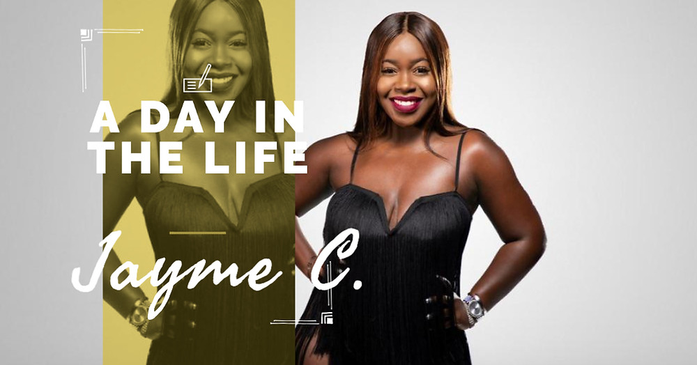 A Day in The Life | Jayme C.