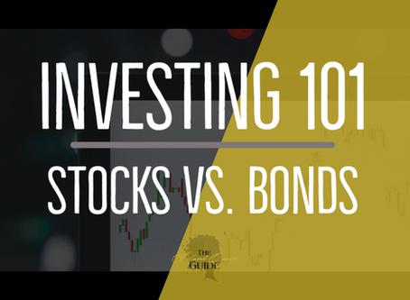 Investing 101: Stocks vs. Bonds
