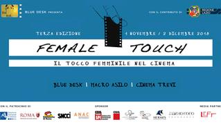 Cinema | 'Female Touch' | Domenica 18 Novembre