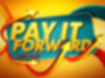 pay it forward.jpg