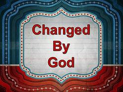 Changed By God 2019.jpg