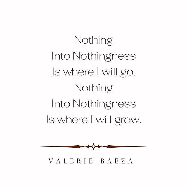 Nothing Nothingness by Valerie Baeza