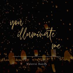 You Illuminate Me