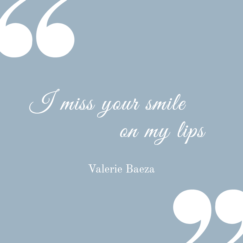 I Miss Your Smile on My Lips
