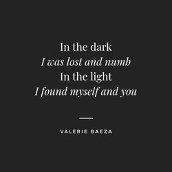 In the Dark In the Light by Valerie Baeza