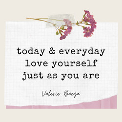 Love Yourself by Valerie Baeza