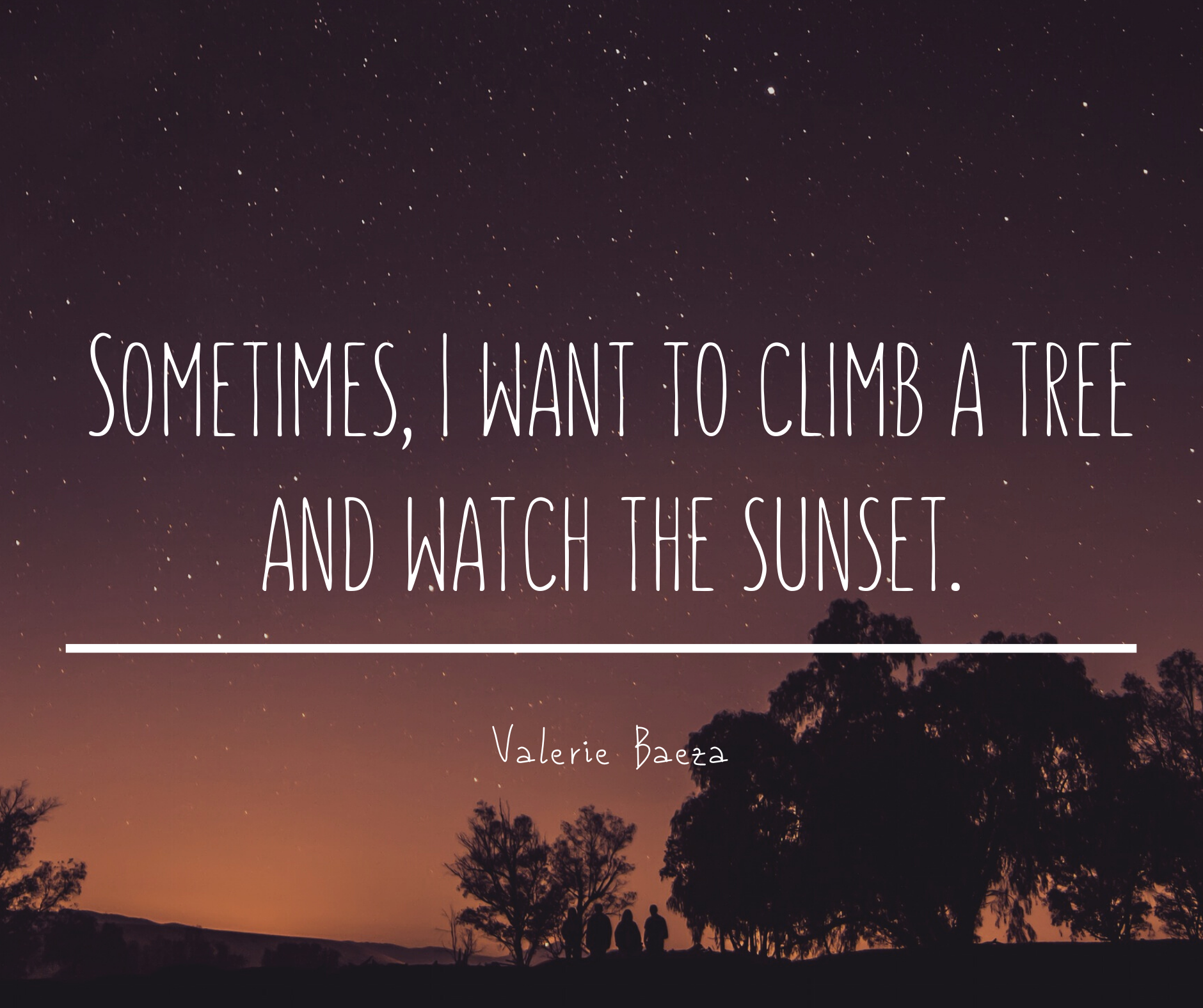 Sometimes I Want to Climb a Tree