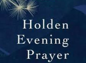 Holden Evening Prayer.jpeg
