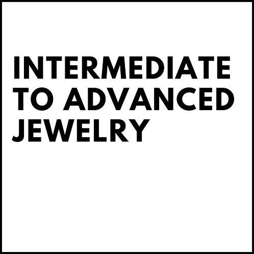 INTERMEDIATE TO ADVANCED JEWELRY