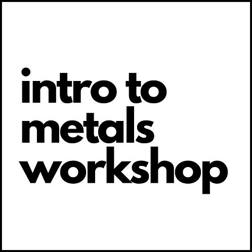 intro to metals