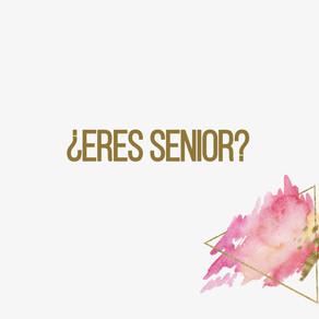 ¿Eres Senior?