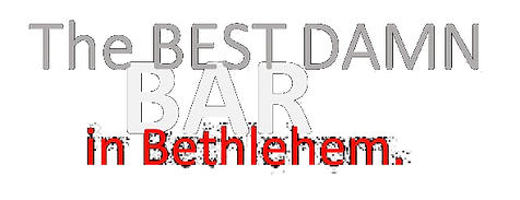 "Joe's ""The Best Bar in Bethlehem"""