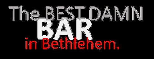 "Joe's ""The Best Bar in Bethlehem"""