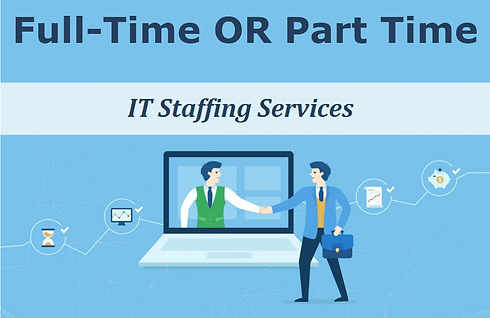 part time or full time IT staffing services