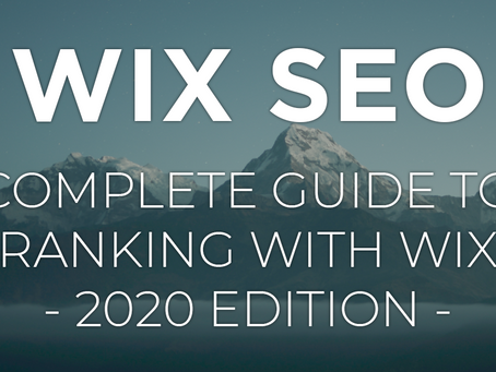 Complete Guide to Wix SEO (Fall 2020)