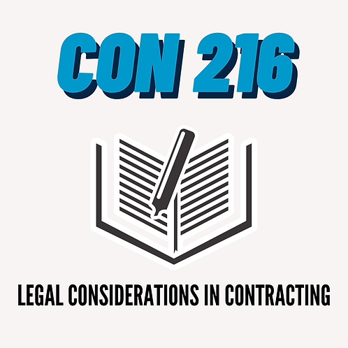 CON 216: Legal Considerations in Contracting