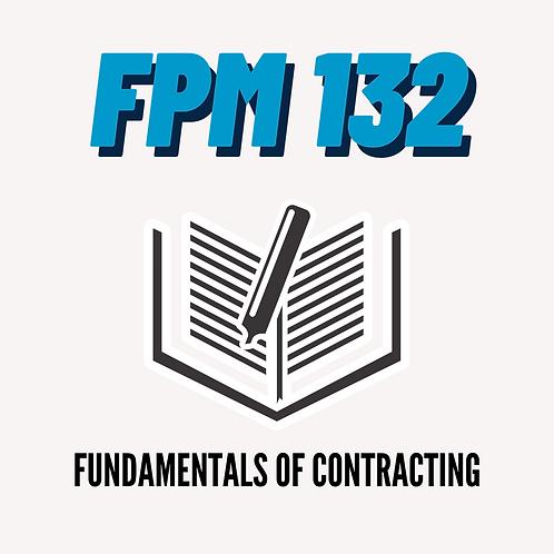 FPM 132: Fundamentals of Contracting