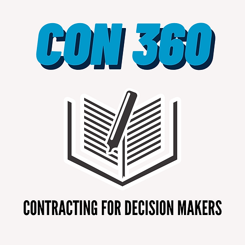 CON 360: Contracting for Decision Makers
