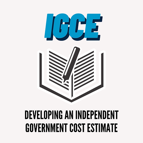 Developing An Independent Government Cost Estimate