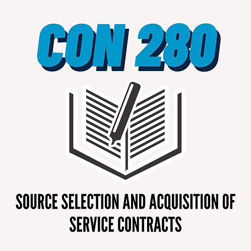 CON 280: Source Selection and Acquisition of Service Contracts