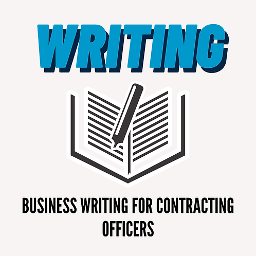 Business Writing for Contracting Officers