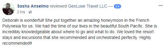 GeoLuxe Travel Testimonials | positive Facebook review | Luxury Travel Consultant