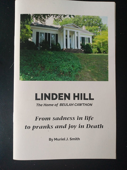Linden Hill:  The Home of Beulah Cawthon