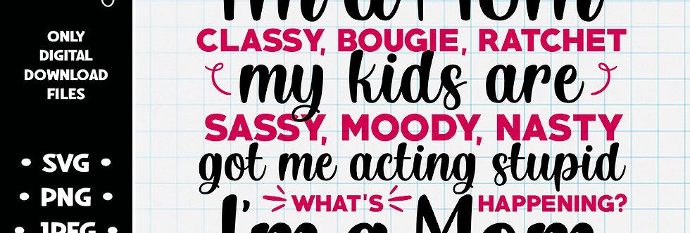 I'm a Mom Savage • SVG PNG JPEG
