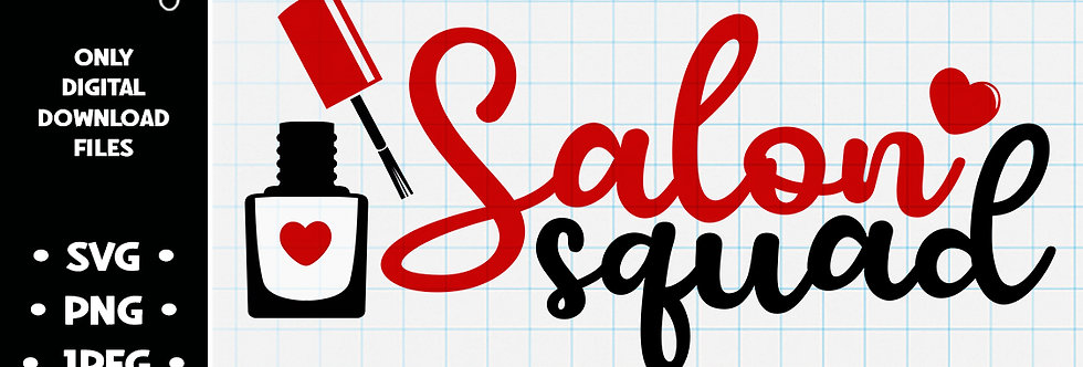 Salon Squad • SVG PNG JPEG