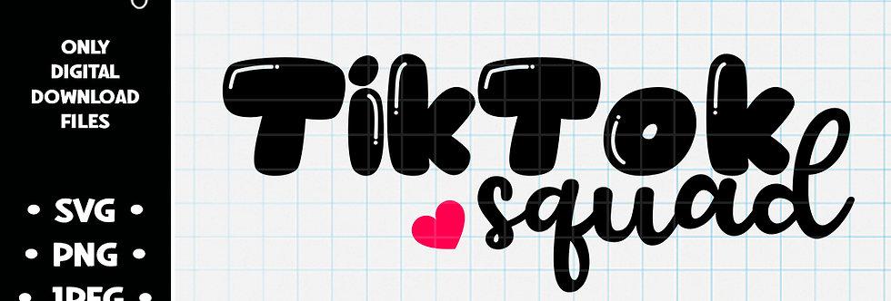 TikTok Squad • SVG PNG JPEG