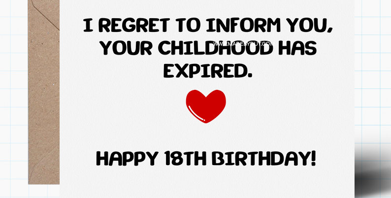 Funny 18th Birthday Card - Childhood Has Expired - Funny Humour Rude - A5 size