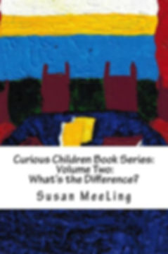 Curious Children Book Series, Curious Children Series, Curious Children Volume Two, Curious Children Series Vol 2, What's the Difference, What is the Difference, Written By Susan MeeLing, Author Susan MeeLing, Curious Children Book Series What is the Different, Curious Children Series What's the Difference, What is the Difference, What's the Difference?, Curious Children by Susan MeeLing, Series by Susan MeeLing, What's the difference Susan MeeLing,