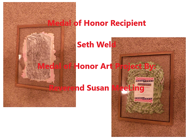 Medal of Honor Art Project By:  Susan MeeLing, Medal of Honor Seth Weld, Texas, prayer, Phillipine American War, US Army, Texas, Artist Reverend Susan MeeLing, Artist Susan MeeLing, Artist Lady Dori Belle