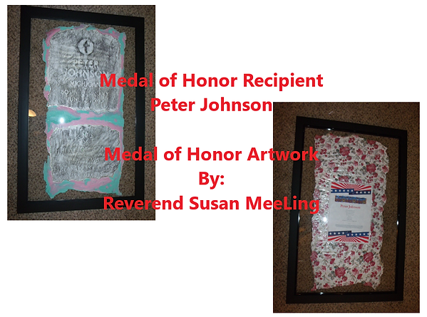 Medal of Honor Art Project By:  Susan MeeLing, Medal of Honor Peter Johnson, Spanish American War, US Army, prayer, Texas, Artist Reverend Susan MeeLing, Artist Susan MeeLing, Artist Lady Dori Belle