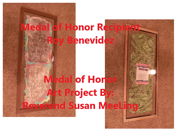 Medal of Honor Art Project By:  Susan MeeLing, Medal of Honor Art Project, Medal of Honor Roy Benevidez, wife Emelia Benevidez, Korean War, Vietnam War, US Army,  prayer, Texas, Reverend Susan MeeLing, Artist Susan MeeLing, Artist Lady Dori Belle