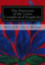 The Paroxysm of the Lotus Book Series, Paroxysm of the Lotus Series, Paroxysm of the Lotus Series Volume One, Paroxysm of the Lotus Vol 1, Paroxysm of the Lotus Susan MeeLing, Complicated Simplicity Written By Susan MeeLing, Paroxysm of the Lotus Series Complicated Simplicity, BDSM, Bondage, Sado-Masochism, Lifestyle, Sex, Dominance, Dominant, Submission, Submissive, Slave, sex, Paroxysm of the Lotus By Susan MeeLing, Susan MeeLing