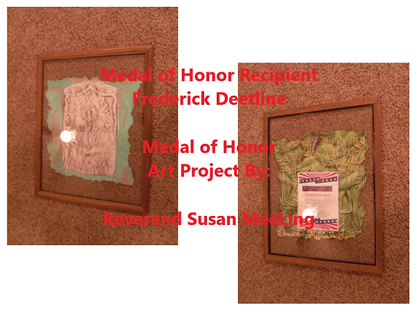 Medal of Honor Art Project By:  Susan MeeLing, Medal of Honor Art Project, Medal of Honor Frederick Deetline, Indian Wars, US Army, Quote General of the Army Douglas MacArthur,  Artist Reverend Susan MeeLing, Artist Susan MeeLing, Artist Lady Dori Belle