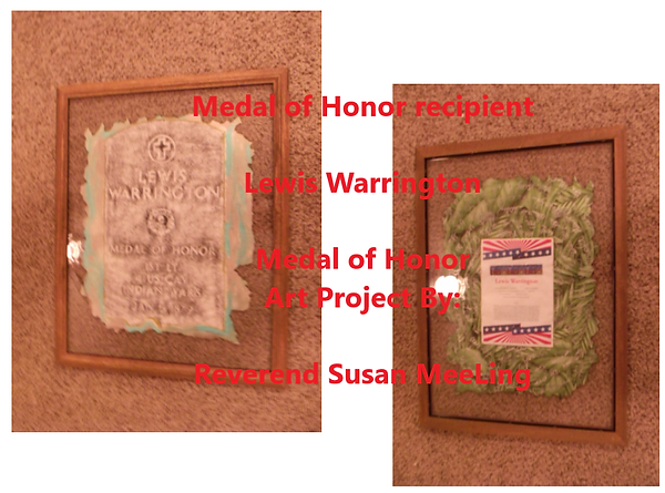 Medal of Honor Art Project By:  Susan MeeLing, Medal of Honor Lewis Warrington, US Army, Indian Wars, Texas, prayer, Artist Reverend Susan MeeLing, Artist Susan MeeLing, Artist Lady Dori Belle