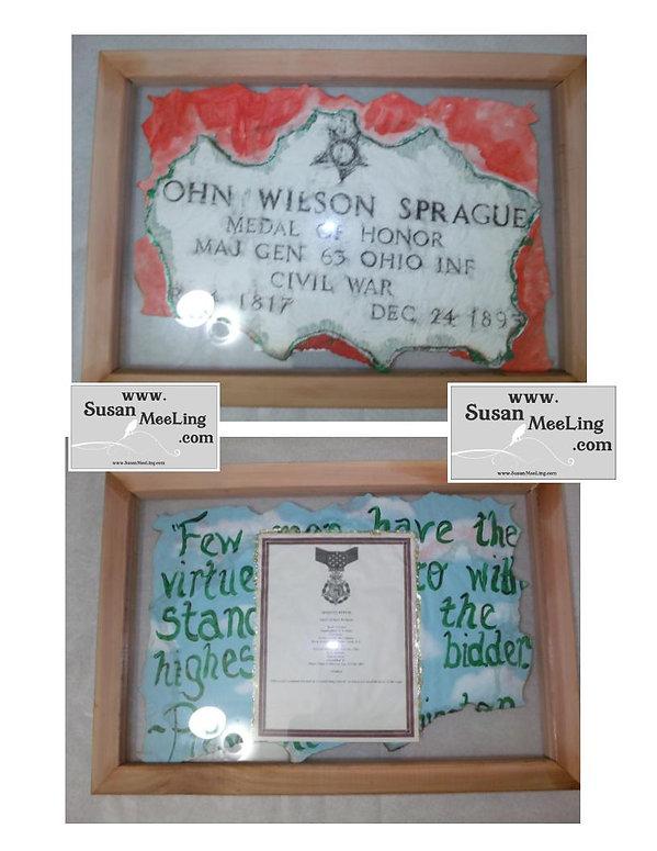 Medal of Honor, Medal of Honor Art, Medal of Honor Artwork, Susan MeeLing, Army, Old Tacoma Cemetery, Washington, state, Civil War, Medal of Honor Art Project By:  Susan MeeLing, Medal of Honor John Wilson Sprague, Sprague, Medal of Honor, Recipient Award, art, President, George Washington, quote, Sandusky Ohio, OH, by, Susan MeeLing, #ProudAmerican,