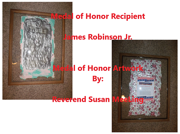 Medal of Honor Art Project By:  Susan MeeLing, Medal of Honor James Robinson Jr, US Army, World War I, WWI, Texas, prayer, Artist Reverend Susan MeeLing, Artist Susan MeeLing, Artist Lady Dori Belle