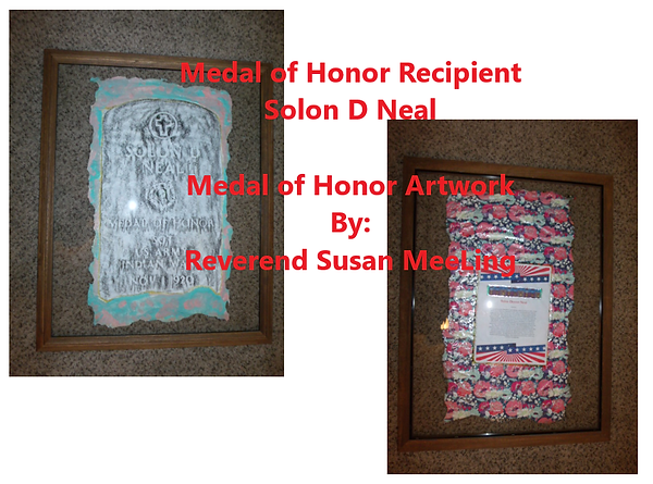 Medal of Honor Art Project By:  Susan MeeLing, Medal of Honor Solon d Neal, Indian Wars, Texas, US Army, Artist Reverend Susan MeeLing, Artist Susan MeeLing, Artist Lady Dori Belle