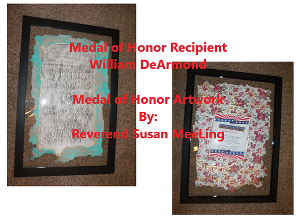 Medal of Honor Art Project By:  Susan MeeLing, Medal of Honor Art Project, Medal of Honor William DeArmond, Indian Wars, US Army, Quote President General George Washington, Artist Reverend Susan MeeLing, Artist Susan MeeLing, Artist Lady Dori Belle