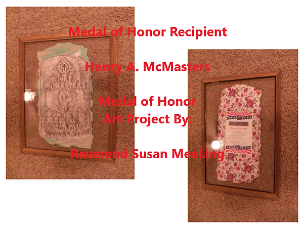 Medal of Honor Art Project By:  Susan MeeLing, Medal of Honor Henry A. McMasters, Indian Wars, US Army, prayer, Texas, Artist Reverend Susan MeeLing, Artist Susan MeeLing, Artist Lady Dori Belle