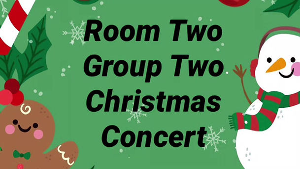 Room One Group One Christmas Concert